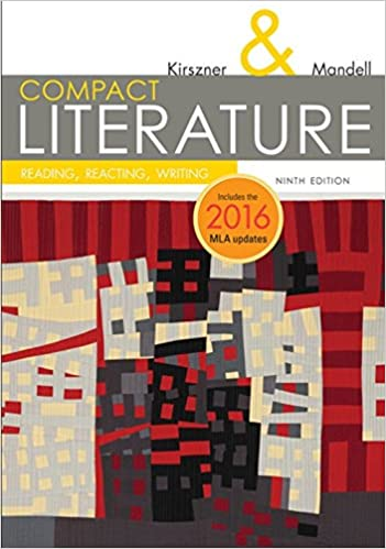 Amazon compact literature reading reacting writing 2016 mla compact literature reading reacting writing 2016 mla update the kirsznermandell literature series 9th edition fandeluxe Image collections