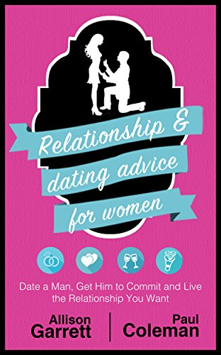 Relationship dating advice for women