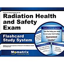 Flashcard Study System for the Radiation Health and Safety Exam: DANB Test Practice Questions & Review for the...
