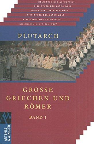 Große Griechen und Römer (Bibliothek der Alten Welt)