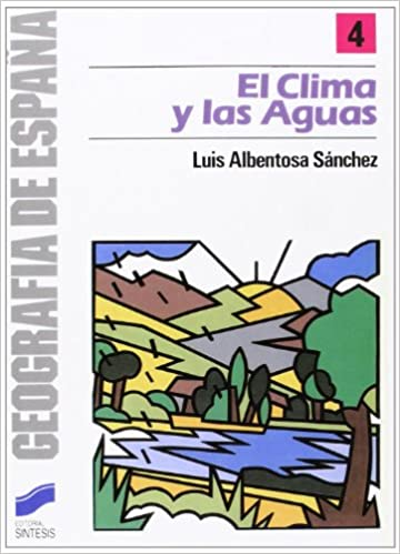CLIMA Y LAS AGUAS, EL (Geografía,Geografía de España): Amazon.es ...