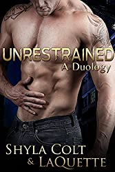 Unrestrained: A Duology