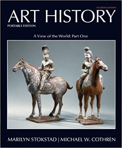 art history book 3 a view of the world asian african and islamic art and art of the americas portable edition art history portable edition