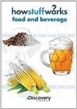 How Stuff Works-Food & Beverage