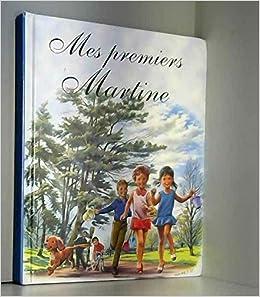 Amazon Fr Mes Premiers Martine 3 Recits Illustres