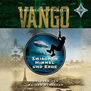 Zwischen Himmel und Erde (Vango 1) Hörbuch