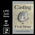 Casting the First Stone | Lisa Lawmaster Hess