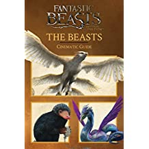 The Beasts: Cinematic Guide (Fantastic Beasts and Where to Find Them)