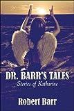Dr. Barr's Tales, Robert Barr, 1424179114