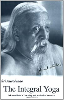 com essays on the gita new u s paperback ed  integral yoga sri aurobindo s teaching method of practice