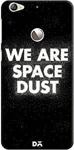DailyObjects We Are Space Dust Case For Letv Le 1S