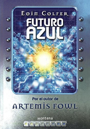 Amazon.com: Futuro azul (Spanish Edition) eBook: Eoin Colfer: Kindle Store