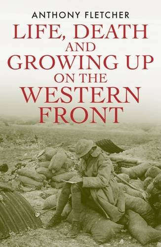 Life, Death, and Growing Up on the Western Front PDF