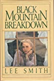 Black Mountain Breakdown, Lee Smith, 0399125310