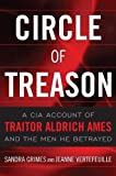Circle of Treason, Sandra Grimes and Jeanne Vertefeuille, 1591143969