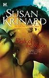 """""""Dark of the Moon"""" av Susan Krinard"""