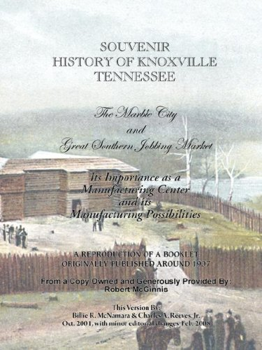 Souvenir History of Knoxville Tennessee - 1907 ebook