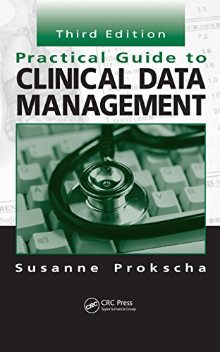 Practical Guide to Clinical Data Management, Third Edition Pdf