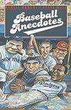 Baseball Anecdotes, Daniel Okrent and Steve Wulf, 0195043960