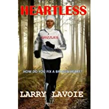 Heartless: A story of courage and faith