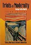 Trials of Modernity : Europe in the World, Burton, Dworkin, 0536670293