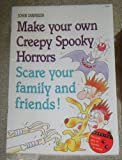 img - for Make Your Own Creepy Spooky Horrors: Scare Your Family and Friends (Zaney Games, Projects and Activities Series) by John Dinneen (1991-01-06) book / textbook / text book