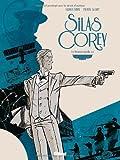 Silas Corey - Tome 02 : Le Réseau Aquila 2/2