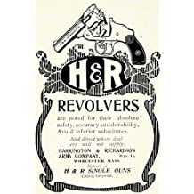1903 Ad Harrington & Richardson H&R Revolver Gun Firearm Pistol Worcester MA - Original Print Ad