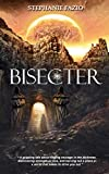 Bisecter: Book 1 in the Bisecter Series