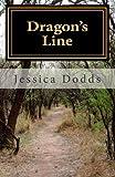 Dragon's Line, Jessica Dodds, 1478147598
