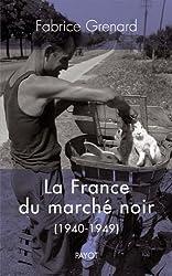 La France du marché noir : 1940-1949