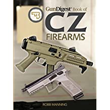 Gun Digest Book of CZ Firearms