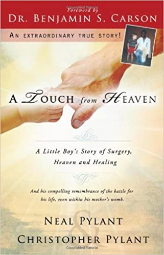 A Touch From Heaven: A Little Boy's Story of Surgery, Heaven and Healing