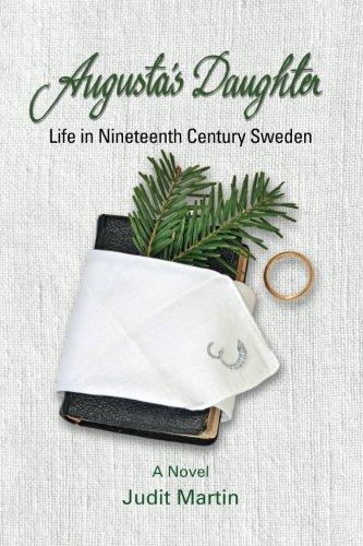 Augusta's Daughter: Life in Nineteenth Century Sweden (Augusta Ma)