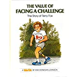 Value of Facing a Challenge: The Story of Terry Fox