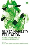img - for Sustainability Education: Perspectives and Practice across Higher Education book / textbook / text book