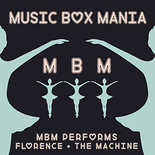 - MBM Performs Florence + The Machine