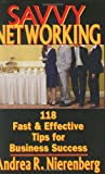 Savvy Networking, Andrea R. Nierenberg, 1933102446