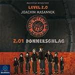 2.01 Donnerschlag (Die wilden Kerle Level 2.0) | Joachim Masannek