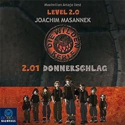 2.01 Donnerschlag (Die wilden Kerle Level 2.0)