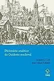 Dicionário Analítico do Ocidente Medieval (Em Portuguese do Brasil)