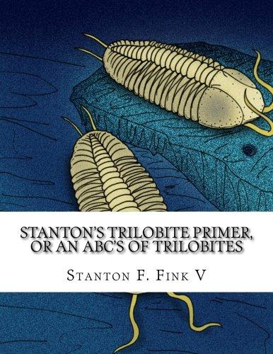 Download Stanton's Trilobite Primer: or, An ABC's of Trilobites PDF ePub book