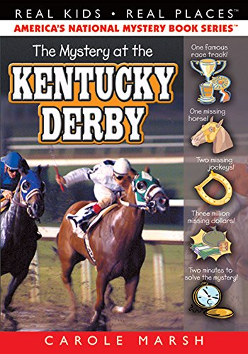 The Mystery at the Kentucky Derby (15) (Real Kids Real Places) -