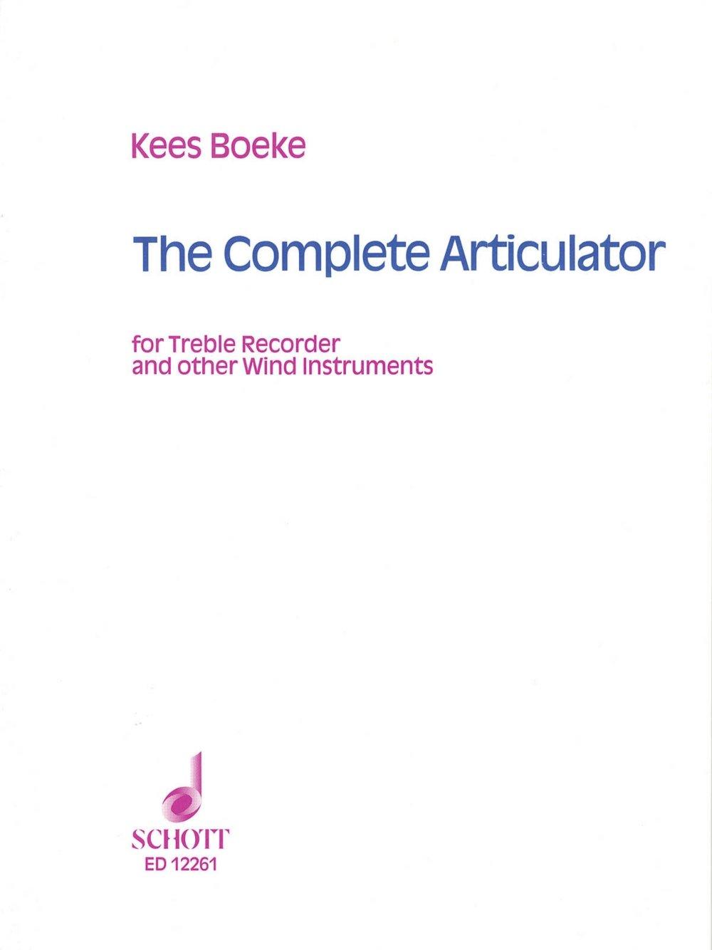 Schott The Complete Articulator (for Treble Recorder or Other Wind Instruments) Schott Series