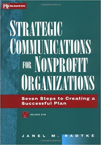 Strategic Communications for Nonprofit Organizations: Seven Steps ...