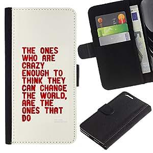KLONGSHOP // Tirón de la caja Cartera de cuero con ranuras para tarjetas - Loco Suficiente Piense Cita Cambiar El Mundo - Apple Iphone 6 PLUS 5.5 //