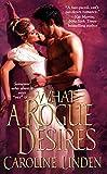 WHAT A ROGUE DESIRES (Zebra Historical Romance)