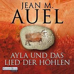 Ayla und das Lied der Höhlen (Ayla 6)