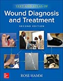 Text and Atlas of Wound Diagnosis and
