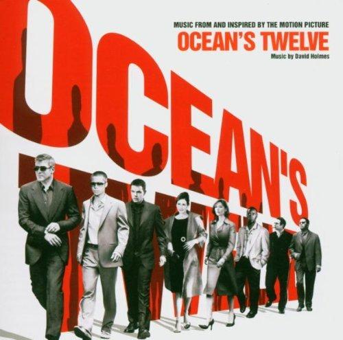 Oceans Twelve by OCEAN's TWELVE / O.S.T. (2005-01-03)